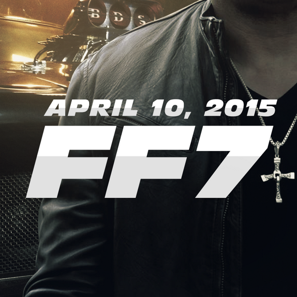 Fast & Furious 7 release date