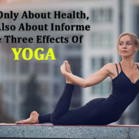 The Three Effects Of Yoga