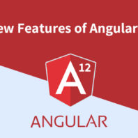 New Features of Angular 12