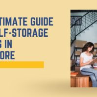 The Ultimate Guide for Self-Storage Spaces in Singapore